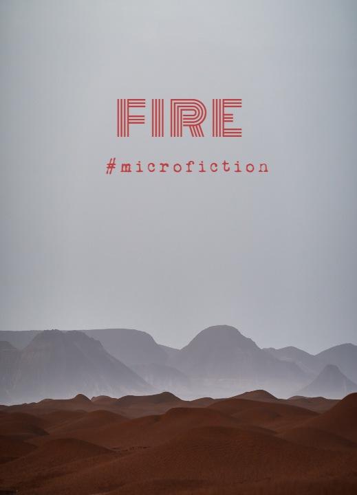 fire-mircofiction